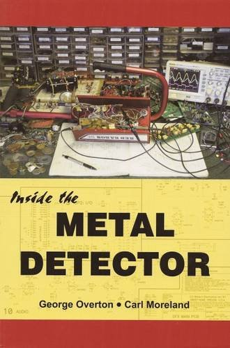 Inside the Metal Detector: The First In-depth Book on Metal Detector Technology Since 1927: 9780985834203: Amazon.com: Books