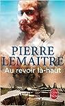 Au Revoir là-haut par Lemaitre