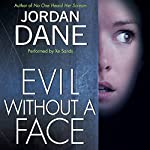 Evil Without a Face | Jordan Dane