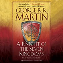 A Knight of the Seven Kingdoms: A Song of Ice and Fire Audiobook by George R. R. Martin Narrated by Harry Lloyd