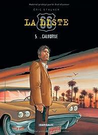 La liste 66, Tome 5 : Californie par Éric Stalner