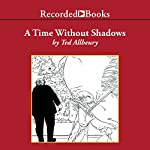 A Time without Shadows | Ted Allbeury