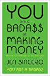 You Are a Badass at Making Money: Mas...