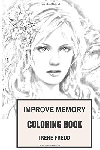 Download Improve Memory Coloring Book: Achieve Perfect Memory and Stop Alzheimer Movement Inspired Adult Coloring Book (Coloring Book for Adults) pdf epub
