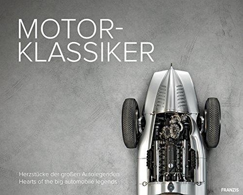 FRANZIS Motor-Klassiker: Herzstücke der großen Autolegenden