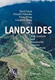 Landslides : Risk Analysis and Sustainable Disaster Management, , 3540286640