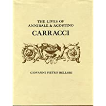 The Lives of Annibale and Agostino Carracci
