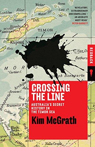 Pdf Epub Crossing The Line Australia S Secret History In The Timor Sea Redback Pdf New E Book By Kim Mcgrath Bestbookd230