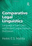 Comparative Legal Linguistics: Language of Law, Latin and Modern Lingua Francas