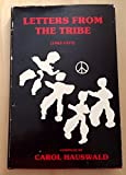 img - for Letters from the Tribe (1967-1977) book / textbook / text book