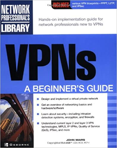 Vpns a beginners guide john mairs 9780072191813 amazon books vpns a beginners guide 1st edition fandeluxe Images