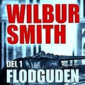 Flodguden (The Egyptian Novels 1.1) | Wilbur Smith