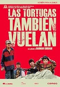 Las Tortugas También Vuelan [DVD]