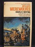 Hitler's Werewolves, Charles Whiting, 0515072974