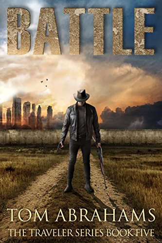 Battle: A Post Apocalyptic/Dystopian Adventure (The Traveler Book ()