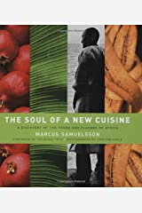 The Soul of a New Cuisine: A Discovery of the Foods and Flavors of Africa Hardcover