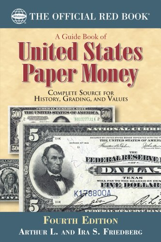(A Guide Book of United States Paper Money (Official Red Book) )