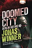 Doomed City (Berlin Gothic Book 2)