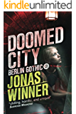 Doomed City (Berlin Gothic series Book 2)