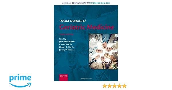 Oxford Textbook of Geriatric Medicine: 9780198701590 ...