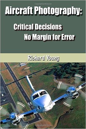 Book Aircraft Photography: Critical Decisions No Margin for Error