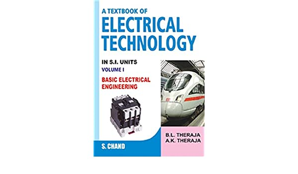 A textbook of electrical technology in si units vol 1 basic a textbook of electrical technology in si units vol 1 basic electrical engineering b l theraja a k theraja 9788121902908 amazon books fandeluxe Image collections