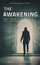 The Awakening (The Judas Curse Book 1)