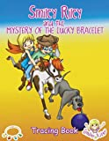 Smiley Riley and the Mystery of the Lucky Bracelet Tracing Book, Katie McLaren, 0987577352