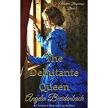The Debutante Queen (Montana Beginnings Book 1)