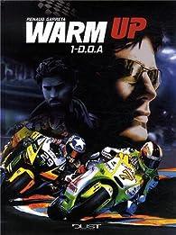 Warm up, tome 1 : D.O.A. par Renaud Garreta
