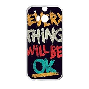 HTC One M8 Phone Case EVERY THING WILL BE OK P78K788372