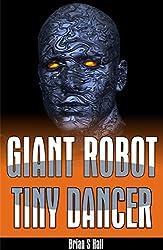 GIANT ROBOT TINY DANCER