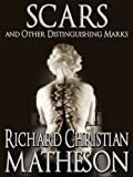 Kindle Store : Scars and Other Distinguishing Marks