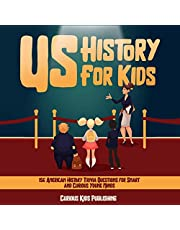 US History for Kids: 156 American History Trivia Questions for Smart and Curious Young Minds