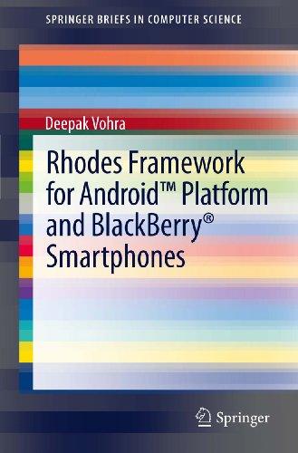 Download Rhodes Framework for AndroidTM Platform and BlackBerry® Smartphones (SpringerBriefs in Computer Science) Pdf