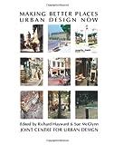 Making Better Places, Richard Hayward and Sue McGlynn, 0750605367
