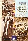 Les Gens de Guyenne & Gascogne... Il y a 100 Ans, tome 2 : la Gascogne par Pacaud