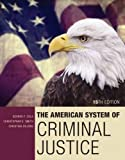 The American System of Criminal Justice 15th Edition