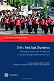 Skills, Not Just Diplomas, Lars Sondergaard and Mamta Murthi, 0821380966