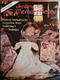 Sentimental Memory Pieces, Dorothy Radcliffe and Carolyn Cook, 0875883044