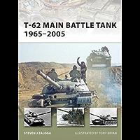T-62 Main Battle Tank 1965–2005 (New Vanguard Book 158)