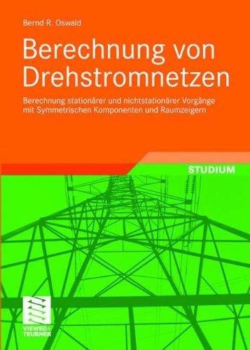 berechnung-von-drehstromnetzen-berechnung-stationarer-und-nichtstationarer-vorgange-mit-symmetrische