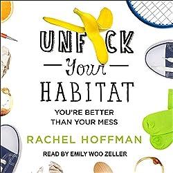 Unf--k Your Habitat
