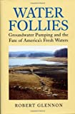Water Follies, Robert Jerome Glennon, 1559634006