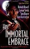 His Immortal Embrace, Hannah Howell and Sara Blayne, 0758204752