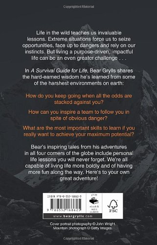 a survival guide for life amazon co uk bear grylls 9780552168625 rh amazon co uk bear grylls book survival guide for life bear grylls survival guide for life quotes