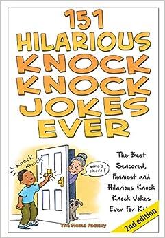 Book 151 Hilarious Knock Knock Jokes Ever
