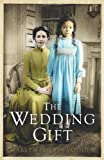 img - for The Wedding Gift by Suyapa Bodden, Marlen (2013) Hardcover book / textbook / text book