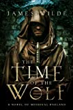 The Time of the Wolf, James Wilde, 1605984167