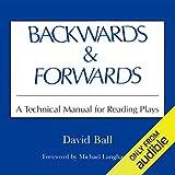Backwards & Forwards: A Technical Manual for
